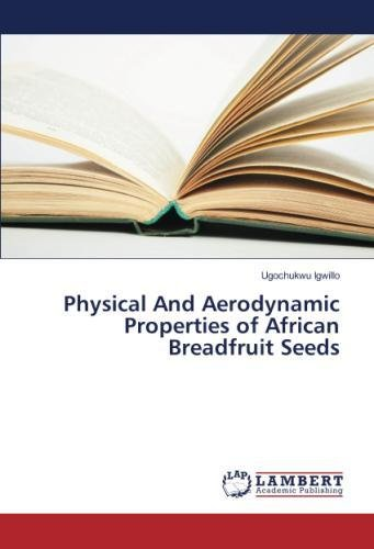 Download Physical And Aerodynamic Properties of African Breadfruit Seeds pdf