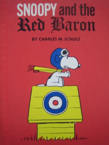 en's Book Club Presents Snoopy and the Red Baron (Snoopy Club)