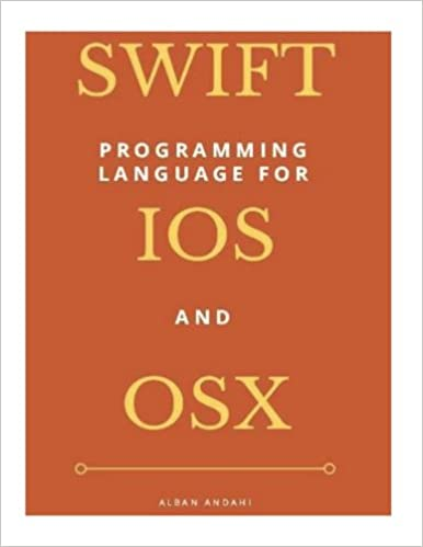 SWIFT Programming for iOS and OS X (Beginners Guide)
