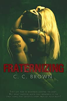 Fraternizing by [Brown, C.C.]