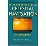 Basic and Intermediate Celestial Navigation, William B. Paulk, 0688089399