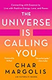 The Universe Is Calling You: Connecting with