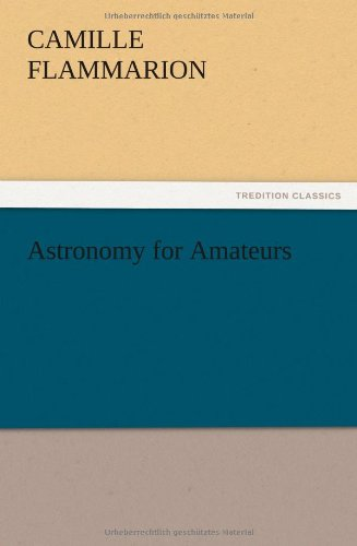 Download Astronomy for Amateurs pdf