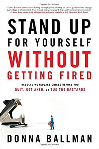 Stand Up For Yourself Without Getting Fired: Resolve