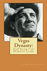 Vegas Dynasty:  The Story of Darwin Lamb Paperback
