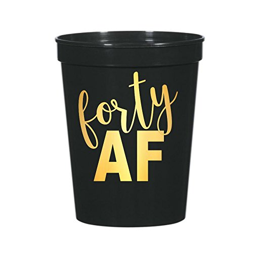 Forty AF Cups, 40 AF Cups, 40th Birthday Party, Stadium Cups, 40th Birthday Cups, Funny 40th Party Decor, 40th Party (40th Birthday Party Decor)
