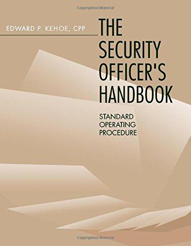 Security Officer S Handbook Standard Operating Procedure