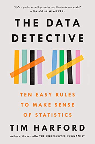 The Data Detective: Ten Easy Rules to Make Sense of