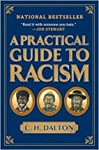 A Practical Guide to Racism Publisher:…