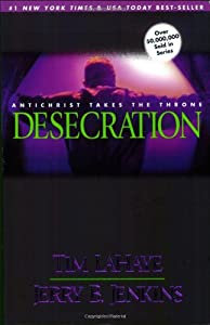 Paperback Desecration: Antichrist Takes the Throne (Left Behind No. 9) Book