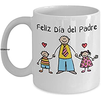 Feliz Dia del Padre Taza de cafe Happy Fathers Day Coffee Mug Spanish Language Mug by Stikimor
