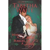 When a Duke Pursues a Lady (Ways of Love)