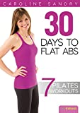 Pilates: 30 Days to Flat Abs with Caroline Sandry