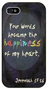 iPhone 5C Your words became the happiness of my heart. Jeremiah 15:16 - black plastic case / Keep Calm, Motivation and Inspiration