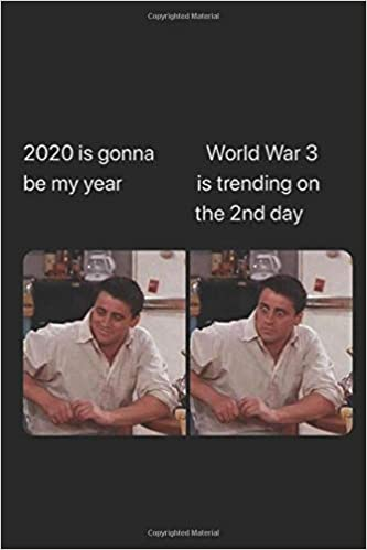 Amazon.fr - 2020 Is Gonna Be My Year Meme Notebook: Funny World ...