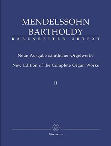 Mendelssohn: Complete Organ Works - Volume 2 (6 Sonatas, Op. 65) ()