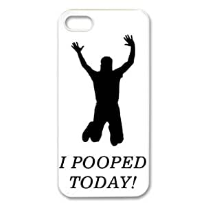 Treasure Design Funny I Pooped Today APPLE IPHONE 5 Best Durable Case