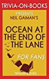 download ebook trivia: the ocean at the end of the lane: a novel by neil gaiman (trivia-on-books) pdf epub