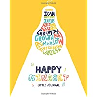 Happy Mindset Little Journal: Kids Interactive Journal Prompts and Daily Activities to Help Children Develop a Growth…