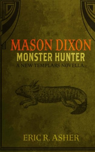 Mason Dixon - Monster Hunter (Volume 1) pdf