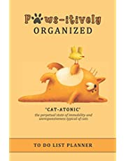 Paws-itively Organized To Do List Planner: Checklist Organizer and Dot Grid Paper Notebook, funny cats 'catatonic'