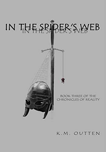 In the Spider's Web: Book Three of the Chronicles of Reality