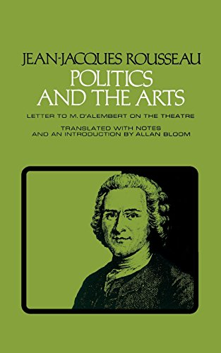 Politics and the Arts: Letter to M. D'Alembert on the Theatre (Agora Editions)