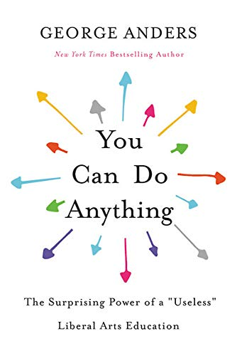 Pdf Teaching You Can Do Anything: The Surprising Power of a 'Useless' Liberal Arts Education