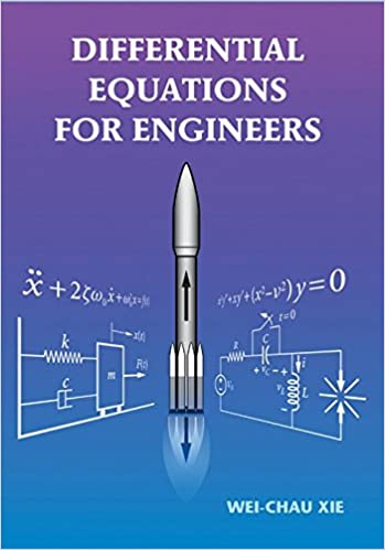 Differential Equations for Engineers: Wei-Chau Xie