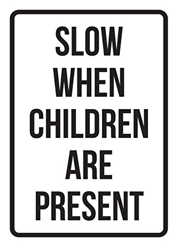 Slow When Children Are Present No Parking Business Safety Traffic Signs Black - 7.5x10.5 - Metal by iCandy Products Inc