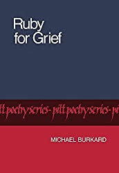 Ruby for Grief (Pitt Poetry Series)