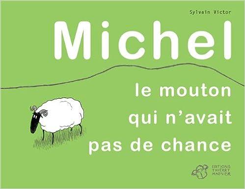 Livres gratuits en ligne Michel : Le mouton qui n'avait pas de chance pdf ebook