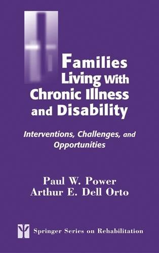 Families Living with Chronic Illness and Disability: Interventions, Challenges, and Opportunities (Springer Series on Re