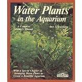 Water Plants in the Aquarium, Ines Scheurmann, 0812039262