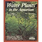 Water Plants in the Aquarium (Complete Pet Owner's Manual)