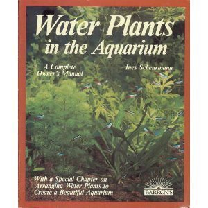 Water Plants in the Aquarium (Complete Pet Owner's Manual) 31