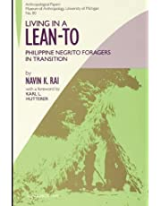 Living in a Lean-To: Philippine Negrito Foragers in Transition