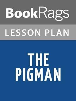 Pigman essay