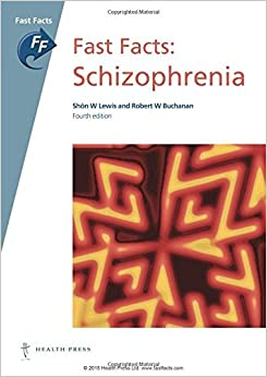 Fast Facts: Schizophrenia by Sh?de?ed??ede??d???n W Lewis (2015-10-12)