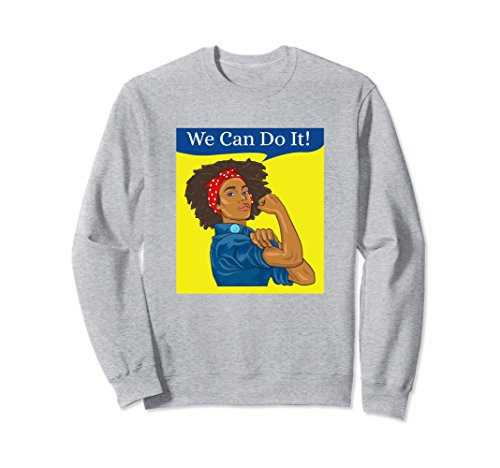 Unisex Rosie the Riveter Sweatshirt We Can Do It African American 2XL Heather Grey