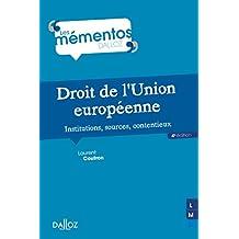 Droit Union Européenne,institutions, Sources (mémentos) 4e Éd.