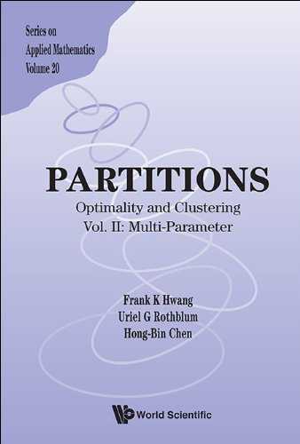 Partitions:Optimality and ClusteringVol II: Multi-Parameter: 20 (Series on Applied Mathematics)