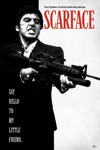 Scarface - Movie Poster / Print (Tony Montana - Say Hello To My Little Friend) (Size: 24