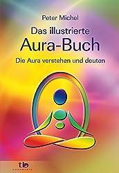 Das illustrierte Aura-Buch -