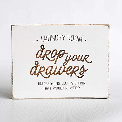 Etch & Ember Laundry Room Decor - Laundry Room Drop your Drawers - Farmhouse Style - Rustic Wood Sign ()