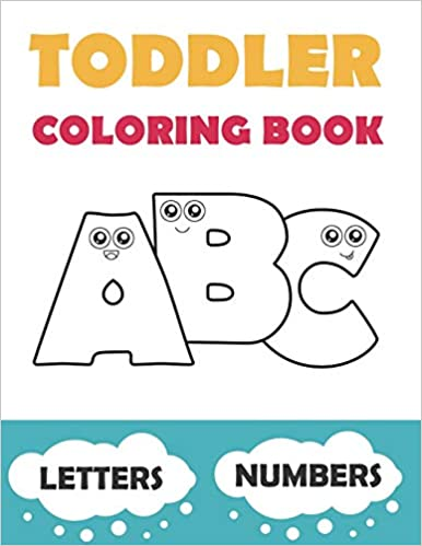 Easy Coloring Pages with Thick Lines Letters and Numbers. Baby Activity Book for Kids Age 1-3 Toddler Coloring Book ABC