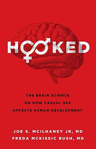 Hooked: The Brain Science on How Casual Sex Affects Human Development