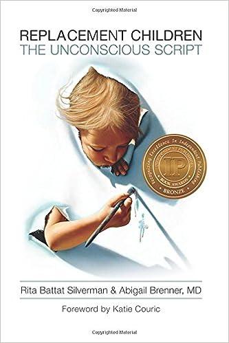 Book Replacement Children: The Unconscious Script