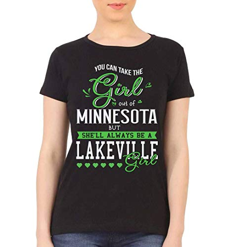 Minnesota State Shirt - You Can Take The Girl Out of Minnesota State MN But She'll Always Be a Lakeville Girl - Lakeville Girl