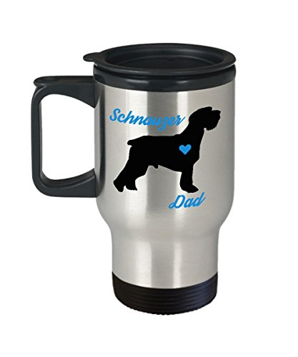 Schnauzer Dad Travel Mug - Insulated Portable Coffee Cup With Handle & Lid - Perfect Christmas Gift Idea For Men Dog Lovers - Novelty Pet Quote Statement Accessories